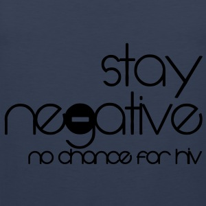 stay negative - anti hiv T-shirt - Canotta premium da uomo