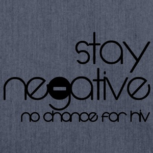 stay negative - anti hiv T-shirt - Borsa in materiale riciclato