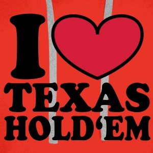 I love Texas Hold'em T-Shirts - Men's Premium Hoodie
