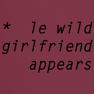le wild girlfriend appears T-skjorter - Kokkeforkle