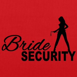 Bride Security T-Shirts - Stoffbeutel