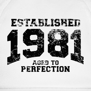 established 1981 - aged to perfection(fr) Tee shirts - Casquette classique