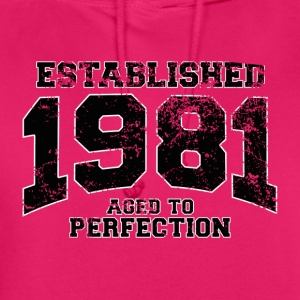 established 1981 - aged to perfection(fr) Tee shirts - Sweat-shirt à capuche unisexe