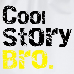 Cool story Bro T-Shirts - Drawstring Bag