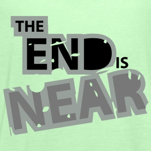 The End is Near - Frauen Tank Top von Bella