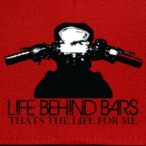 Lifs Behind Bars, Thats The life for me - Snapback Cap