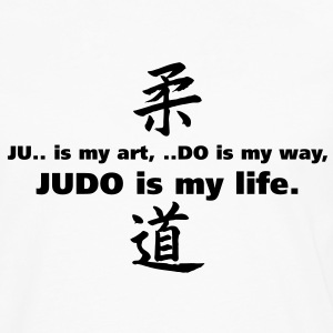 T-S Homme Judo is my life - T-shirt manches longues Premium Homme