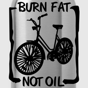 burn fat, not oil T-Shirts - Water Bottle