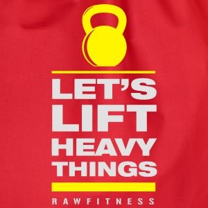 Let's lift heavy - Sacca sportiva