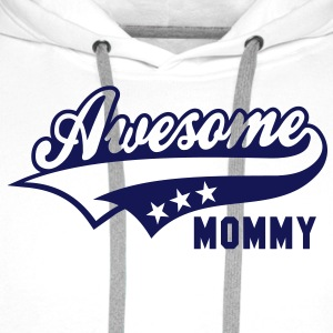 Awesome MOMMY T-Shirt MW - Männer Premium Hoodie