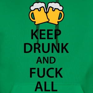 Keep drunk and fuck all T-Shirts - Mannen Premium hoodie