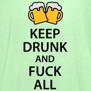 Keep drunk and fuck all T-Shirts - Women's Tank Top by Bella