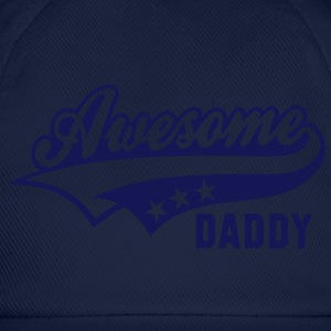 Awesome DADDY T-Shirt NS - Baseball Cap