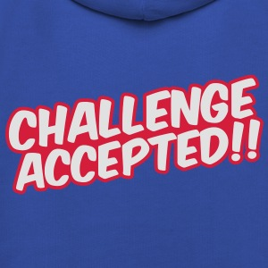 Challenge Accepted T-Shirts - Kinder Premium Hoodie
