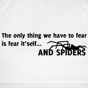 Spider / The only thing we have to fear is fear itself T-shirt - Cappello con visiera
