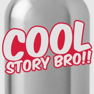 Cool Story Bro Tee shirts - Gourde