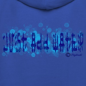 Just Add Water - Kids' Premium Hoodie