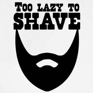 too lazy to shave full beard T-Shirts - Baseball Cap
