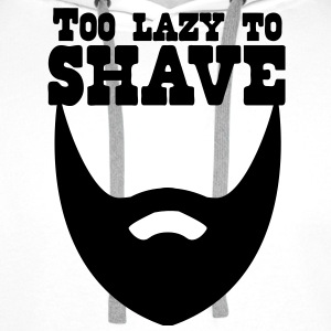 too lazy to shave full beard T-Shirts - Men's Premium Hoodie