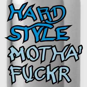 Hardstyle Motha Fuckr T-shirt - Borraccia