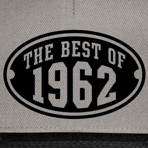 THE BEST OF 1962 - Birthday Geburtstag T-Shirt WK - Snapback cap