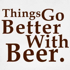 Things Go Better With Beer. Fun T-Shirt BK - Basebollkeps