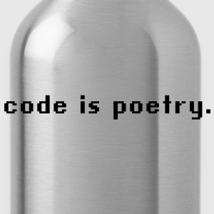 code is poetry T-Shirts - Trinkflasche