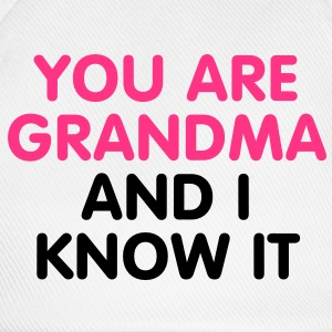 You are Grandma and i know it T-Shirts - Lippalakki