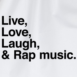 live love laugh and rap T-skjorter - Gymbag