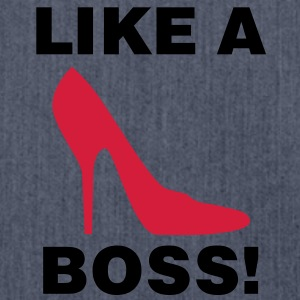 Like a Boss | Shoe | Schuh T-Shirts - Sac bandoulière 100 % recyclé
