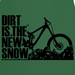 dirt is the new snow T-Shirts - Cooking Apron