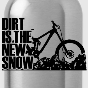 dirt is the new snow T-Shirts - Water Bottle
