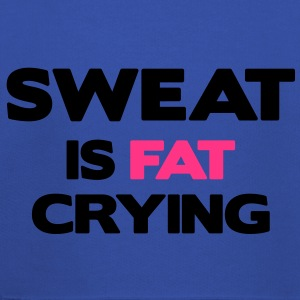 Sweat is Fat Crying T-Shirts - Kids' Premium Hoodie