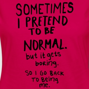 Awesome - Normal is Boring T-Shirts - Frauen Premium Langarmshirt