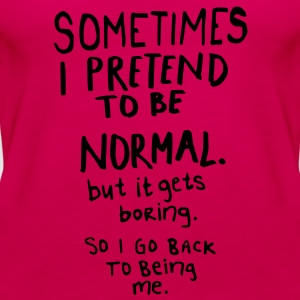 Awesome - Normal is Boring Tee shirts - Débardeur Premium Femme