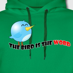 Bird is the word - Men's Premium Hoodie