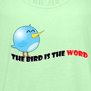 Bird is the word - Women's Tank Top by Bella