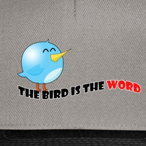 Bird is the word - Snapback Cap