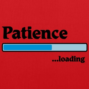 Patience loading... Tee shirts - Tote Bag