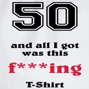 50 and all I got... T-shirts - Gymtas