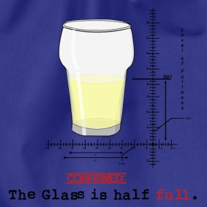 Glass is half full T-shirts - Gymnastikpåse