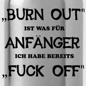 BURN OUT - FUCK OFF - Trinkflasche