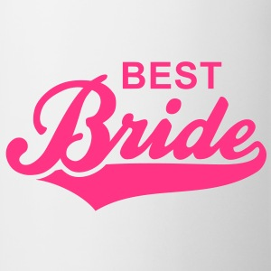 BEST Bride T-Shirt RW - Mugg