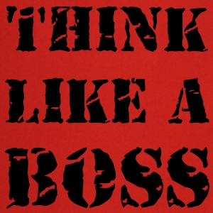 Think like a boss T-shirts - Förkläde