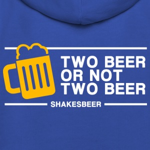 Two Beer Or Not Two Beer (in white) - Kids' Premium Hoodie
