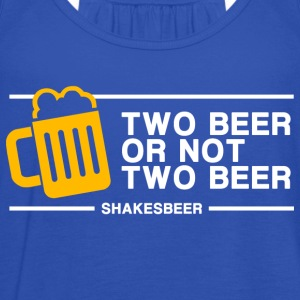 Two Beer Or Not Two Beer (in white) - Women's Tank Top by Bella