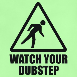 Watch your Dubstep, Bro! Kinder T-Shirts - Baby T-Shirt