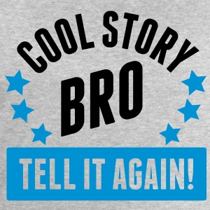 CooL StorY BrO Tee shirts - Sweat-shirt Homme Stanley & Stella