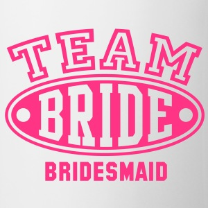 TEAM BRIDE BRIDESMAID T-Shirt - Tasse