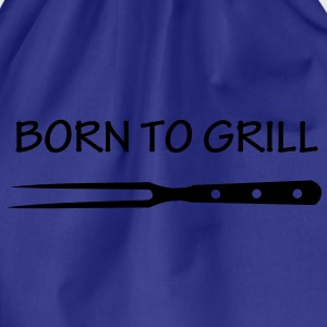 Born to grill barbecue, chef, grill master, grill master, grilling, bbq, barbeque, T-Shirts. - Drawstring Bag